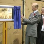 HRH The Duke of Kent unveiling Roman's 30th Anniversary Plaque